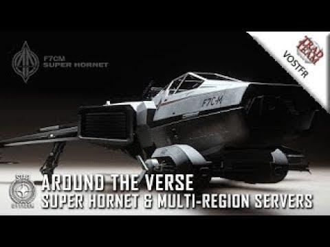 [2017 - 06] Around the Verse : Super Hornet & serveurs multi-région