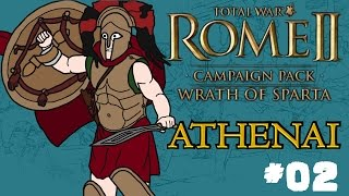 Total War: Rome 2 - Wrath of Sparta - Athenai (Athens) Campaign - Part Two!