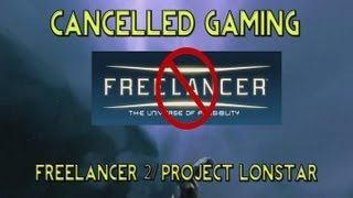 Cancelled Gaming - Freelancer 2/Project Lonestar