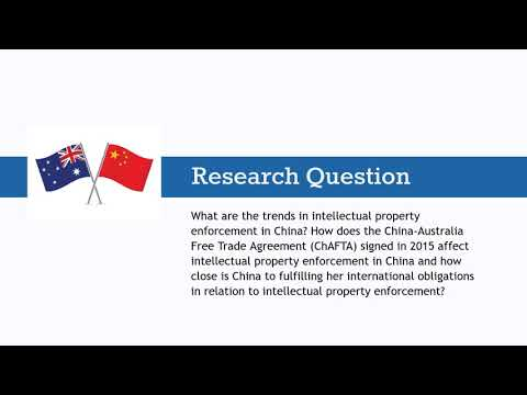 Research Presentation - Enforcement of IP in China and effects of ChAFTA