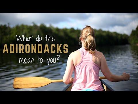 What Do The Adirondacks Mean To You?