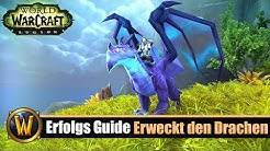 [WOW] Erfolgs Guide: [Erweckt den Drachen]