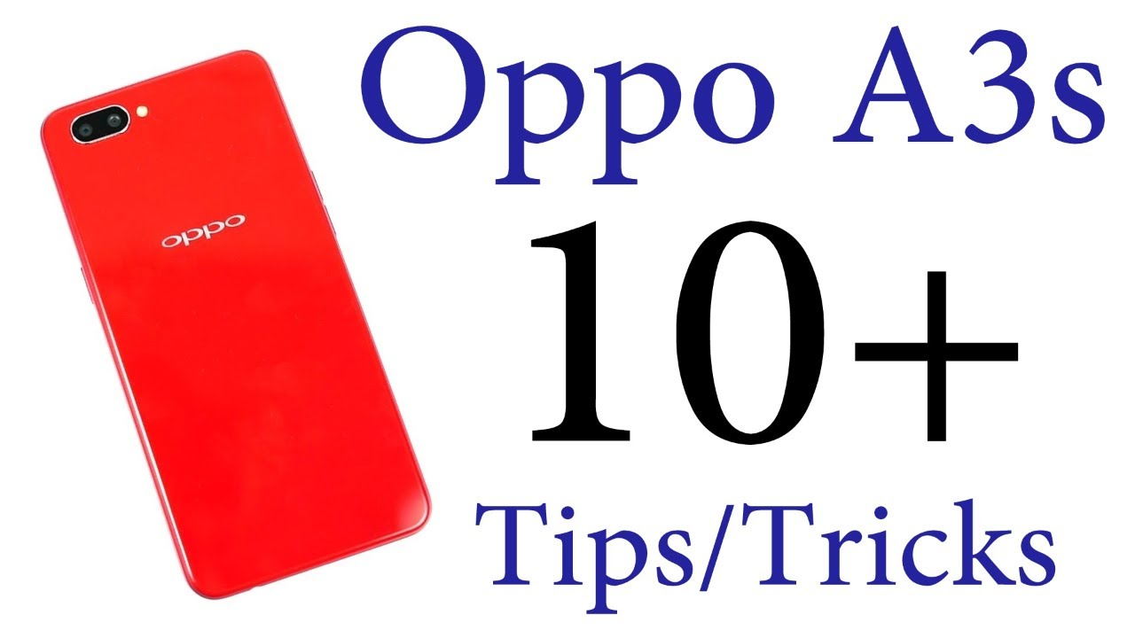 OPPO A3s 10+ Tips and Tricks