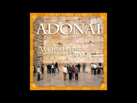 Various Artists - Adonai: The Power Of Worship From The Land Of Israel