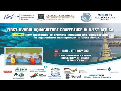 FIRST HYBRID AQUACULTURE CONFERENCE FOR THE WEST AFRICAN REGION - Online Day 2 Session 3