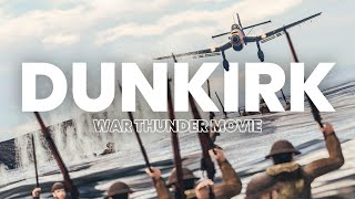 The most INTENSE baтtle you'll watch today - DUNKIRK (War Thunder Movie)