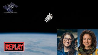 LIVE: Final spacewalk with Christina Koch & Jessica Meir!