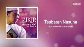 Taubatan Nasuha - Hafiz Hamidun (Zikir Terapi Diri)
