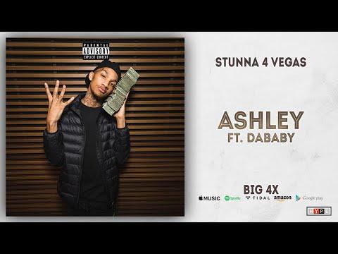 Stunna 4 Vegas - Ashley Ft. DaBaby (BIG 4x)