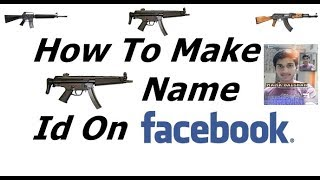 How To Make Gun Name Id On Facebook Urdu/Hindi Tutorial
