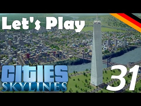 Cities: Skylines #31 - New World Trade CENTER?! [1080p/Facecam] - Let's Play! [German]