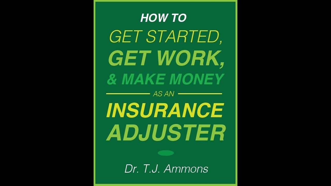 Insurance adjusting: what you need to know!