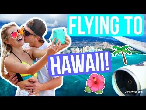 FLYING TO HAWAII!