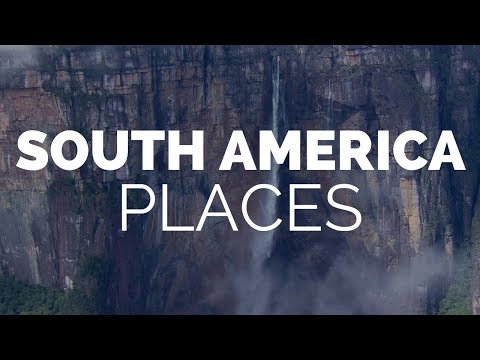 21 Best Places to Visit in South America - Travel Video