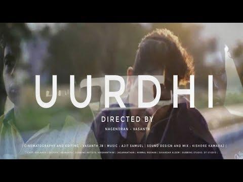 Uurdhi - New Tamil Short Film 2020