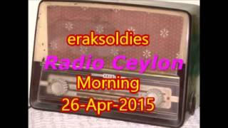Radio Ceylon 26-04-2015~Sunday Morning~01 Aapki Pasand