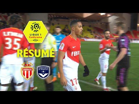 AS Monaco - Girondins de Bordeaux (2-1)  - Résumé - (ASM - GdB) / 2017-18