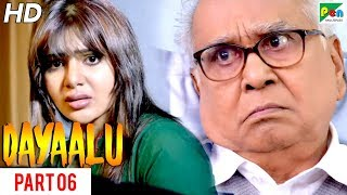 Dayaalu | New Hindi Dubbed Movie | Part 06 | Nagarjuna Akkineni, Naga Chaitanya, Samantha Akkineni