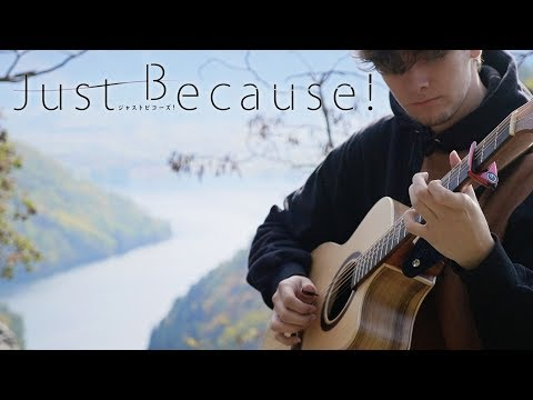 Just Because! Opening - Over and Over - Fingerstyle Guitar Cover