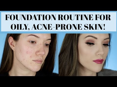FOUNDATION ROUTINE FOR OILY, ACNE-PRONE SKIN (Long Lasting & Full Coverage) | Blair Fowler