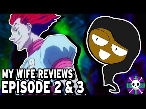 My Wife Reviews Hunter X Hunter | Episodes 2 & 3