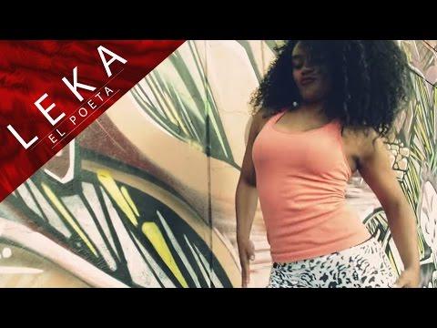 "Ella Quiere Hmm..Haa..Hmm [Video Oficial] - Leka El Poeta Ft. Mishelle ""Master Boy"""