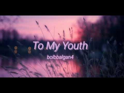Bolbbalgan4 - To My Youth (english Lyrics)