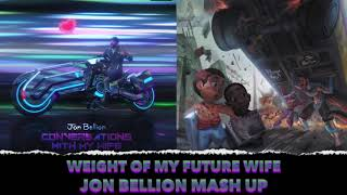Conversation with my Wife Jon Bellion Mashup