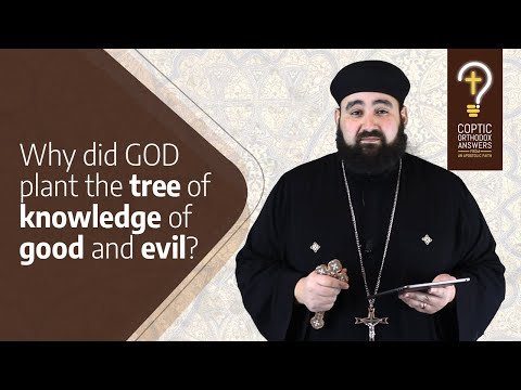 Why did God plant the Tree of Knowledge of Good and Evil?