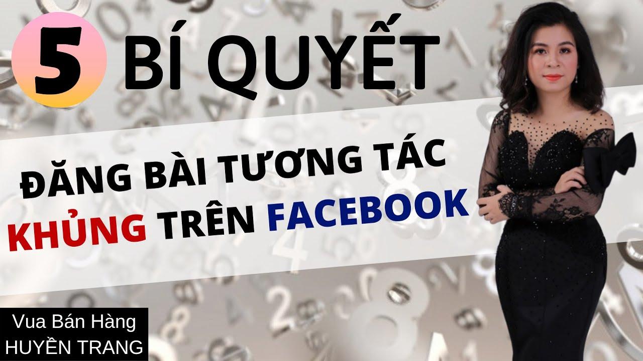 5 Bí Quyết đăng bài tạo tương tác khủng trên facebook