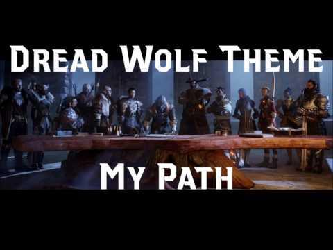 Dragon Age: Inquisition Trespasser Soundtrack - My Path (Dread Wolf Theme)