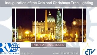2016.12.09 St. Peter's Square: Inauguration of the Crib and Christmas Tree Lighting