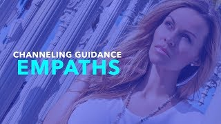 channeling video guidance on empaths with medium kimberly ray