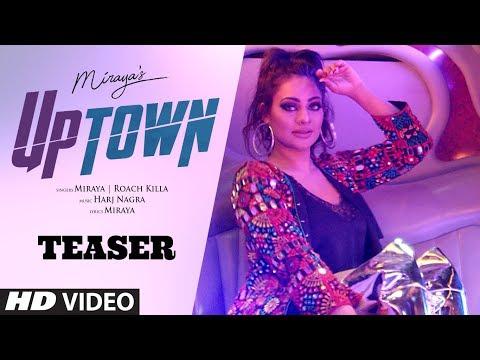 Song Teaser ► Miraya: UpTown | Roach...