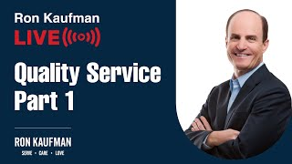 Ron Kaufman - Quality Service LIVE! (Part 1)