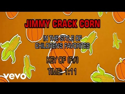 Children's Favorites - Jimmy Cracked Corn (Karaoke)
