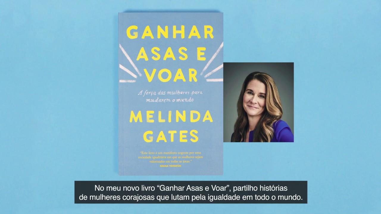 Ganhar Asas e Voar, o Novo Livro de Melinda Gates - YouTube