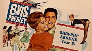 Elvis Presley - Shoppin' Around (Take 5)