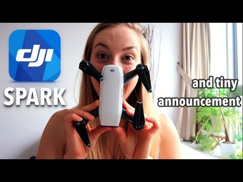 DJI SPARK unboxing + tiny announcement