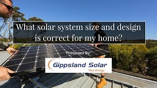 What solar system size and design is correct for my home?