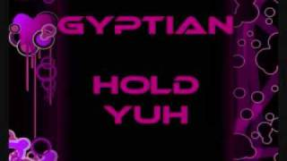 Gyptian - Hold yu + FREE DOWNLOAD Link + lyrics