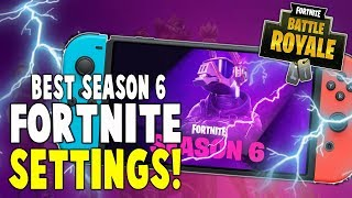 Best Fortnite Nintendo Switch Settings For Season 6!! (BETTER AIM + BUILDING) - Nintendo Switch
