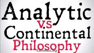 Analytic vs Continental Philosophy (Distinction)