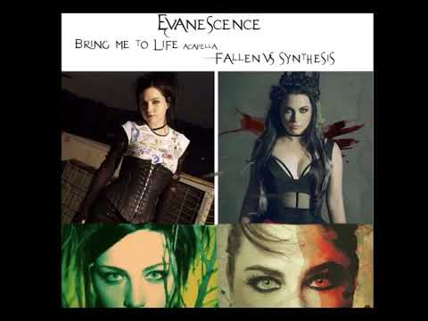Bring me to life Acapella (Fallen Vs Synthesis)
