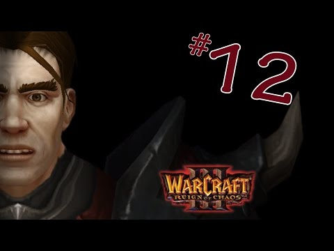 Warcraft III: Reign of Chaos - Part 12: Boat Toat (feat. Short)