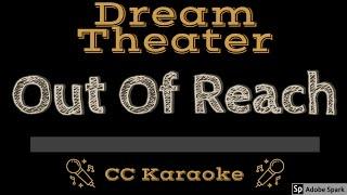 Dream Theater • Out Of Reach (CC) [Karaoke Instrumental Lyrics]