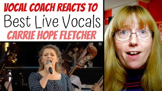 Vocal Coach Reacts to Carrie Hope Fletcher Best LIVE Vocals