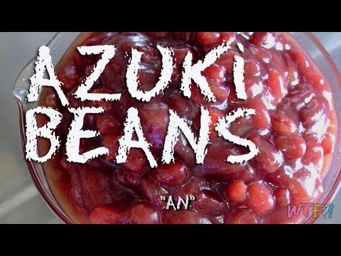 What Is Azuki? / How to make Sweet Red Bean Paste