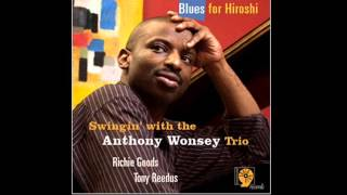 Watch Anthony Wonsey Trio Just You Just Me video