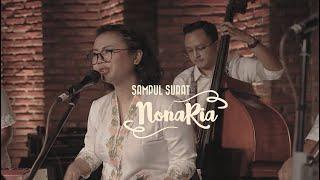 NonaRia - Sabda Alam (Sampul Surat NonaRia, Sebuah Persembahan Untuk Ismail Marzuki)